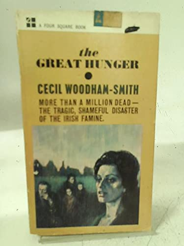 9780451021816: The Great Hunger: Ireland: 1845-1849