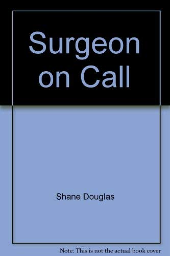 Surgeon on Call (0451022270) by Shane Douglas