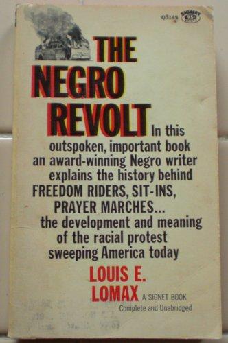 9780451022738: The Negro Revolt