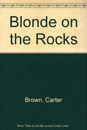 9780451023285: Blonde on the Rocks
