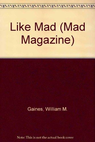9780451023476: Like Mad (Mad Magazine)
