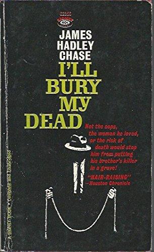 9780451023568: I'll Bury My Dead