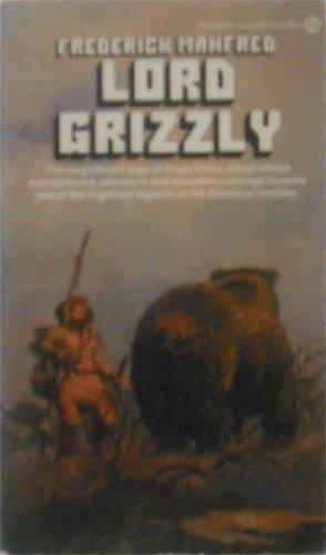9780451024374: Lord Grizzly (Buckskin Man)