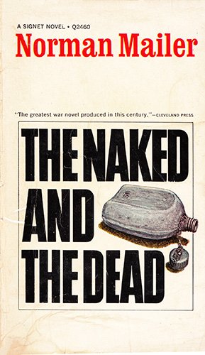 9780451024602: The Naked and the Dead