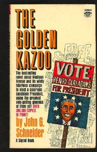 Golden Kazoo: John G. Schneider