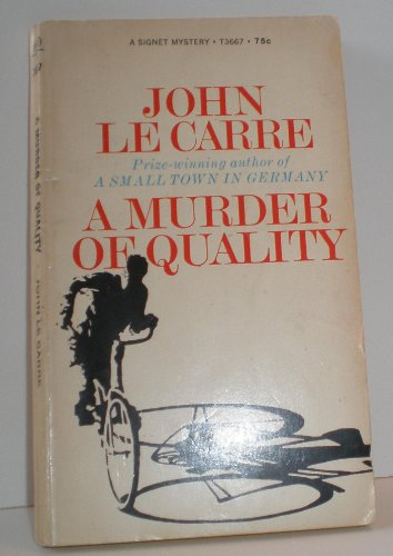 A Murder of Quality: John LeCarre