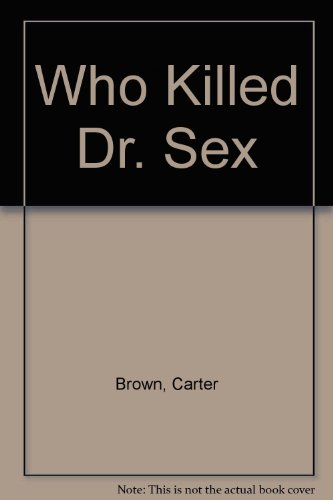 9780451025814: Who Killed Dr. Sex