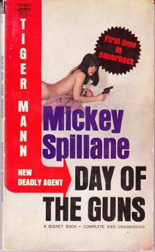 9780451026439: Day of the Guns (Tiger Mann, No.1) (Signet D2643)