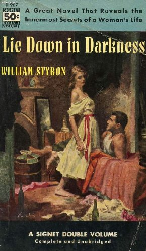 Lie Down in Darkness (0451026551) by William Styron
