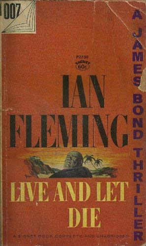 Live and Let Die (James Bond): Ian Fleming