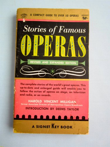9780451027467: Stories of Famous Operas