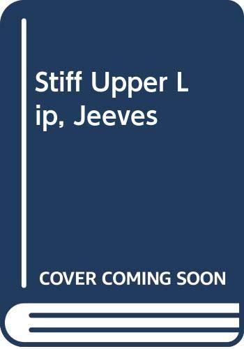Stiff Upper Lip, Jeeves (9780451028419) by P.G. Wodehouse