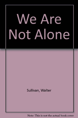 9780451028723: We Are Not Alone