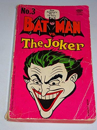 9780451029690: Batman vs The Joker (Batman #3)