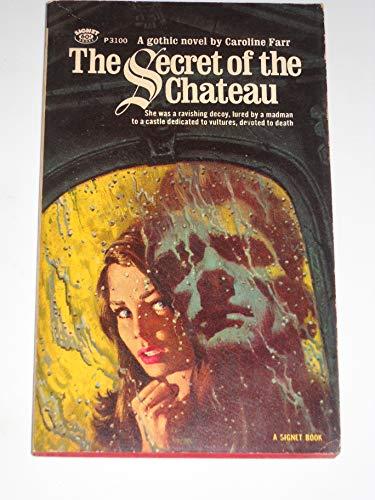Secret Chateau: Caroline Farr