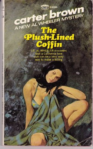 9780451032898: The Plush Lined Coffin (Al Wheeler Mysteries) (Signet D3289)