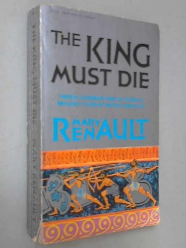 9780451033208: The King Must Die