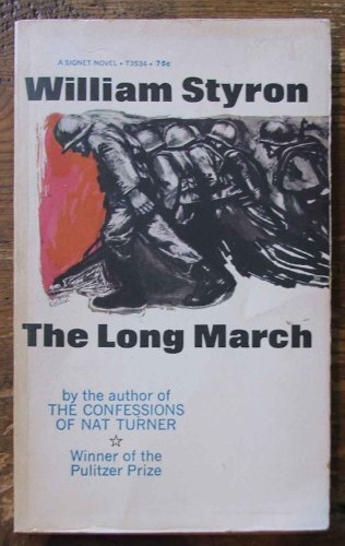 the long march by william styron essay The long march by william styron, 9780330336024, available at book depository with free delivery worldwide.
