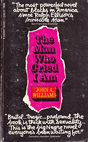 Man Who Cried I Am: John A. Williams