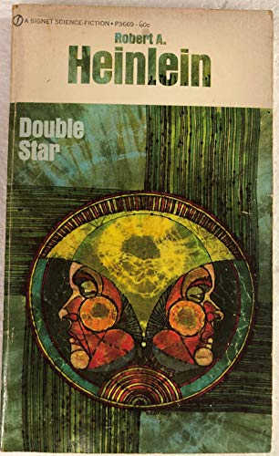 Double Star (Signet SF, P3669): Heinlein, Robert A.