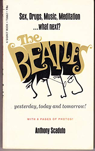 The Beatles: Yesterday, today, and tomorrow: Scaduto, Anthony