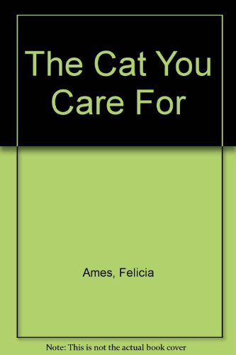 9780451036872: The Cat You Care For