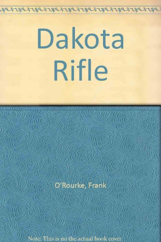 9780451036964: Dakota Rifle