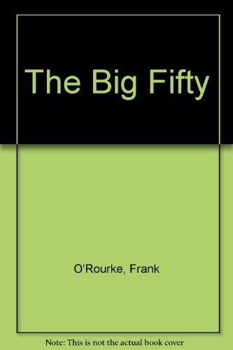 9780451037367: The Big Fifty