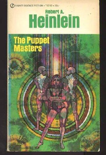 The Puppet Masters (Signet SF, T3752): Heinlein, Robert A.