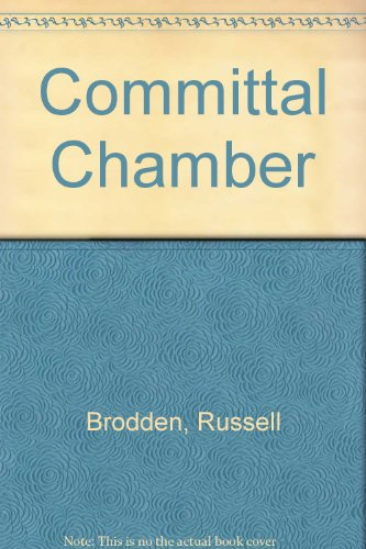 Committal Chamber: Brodden, Russell