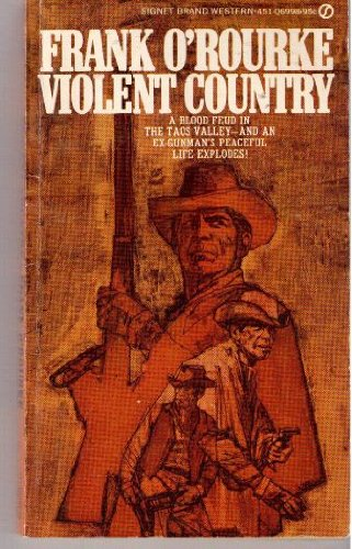 Violent Country (0451038738) by Frank O'Rourke