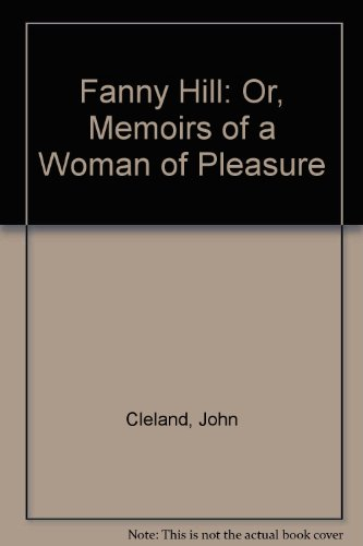 9780451040145: Fanny Hill: Or, Memoirs of a Woman of Pleasure
