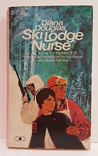 9780451041616: Ski Lodge Nurse