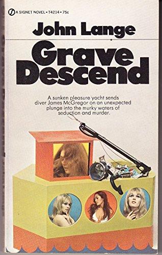 9780451042149: Grave Descend