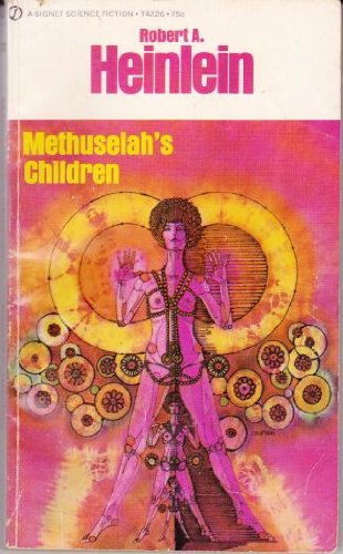 9780451042262: Methuselah's Children (Signet SF, T4226)