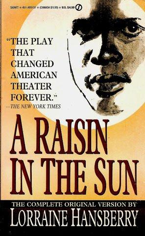 A Raisin in the Sun: Hansberry, Lorraine