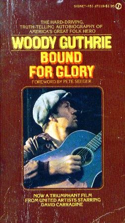 Bound for Glory: Woody Guthrie