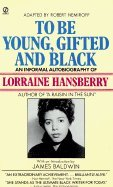 9780451043399: To Be Young, Gifted and Black - with an Introduction By James Baldwin by Hans...