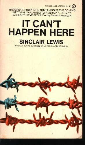 It Can't Happen Here: Sinclair Lewis