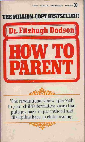 9780451045270: How to Parent