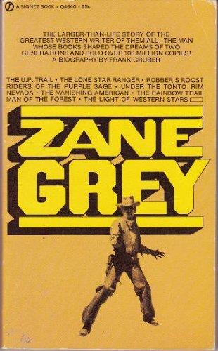 Zane Grey: Frank Gruber