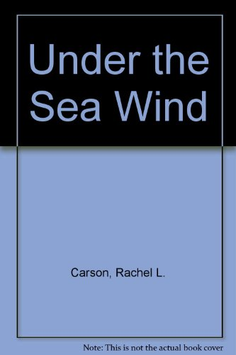 9780451046499: Under the Sea Wind by Carson, Rachel L.
