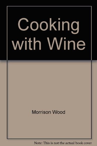 9780451046680: Cooking with Wine