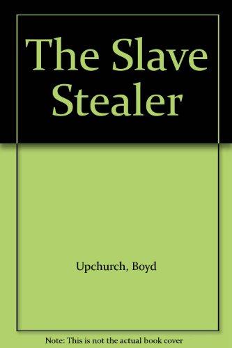 9780451046789: Title: The Slave Stealer