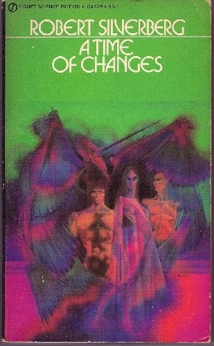 A Time of Changes (Signet SF, Q4729): Robert Silverberg