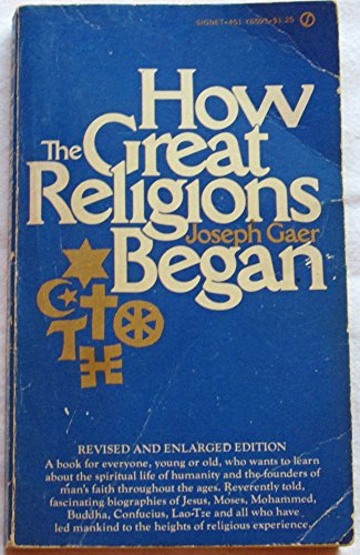 9780451047397: How the Great Religions Began
