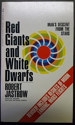 Red Giants White Dwarf (0451047419) by Jastrow, Robert