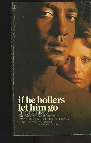 If He Hollers Let Him Go: Chester B. Himes