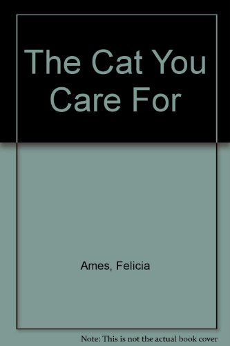 9780451048691: The Cat You Care For