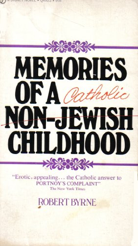 Memories of a Non-Jewish Childhood: Byrne, Robert